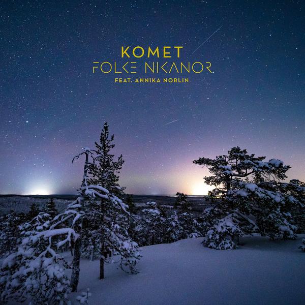 Folke Nikanor Komet Feat Annika Norlin Boomkat
