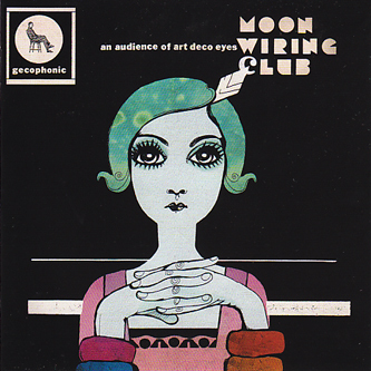 moon wiring club an audience of art deco eyes boomkat rh boomkat com moon wiring club - when a new trick comes out i do an old one moon wiring club bandcamp