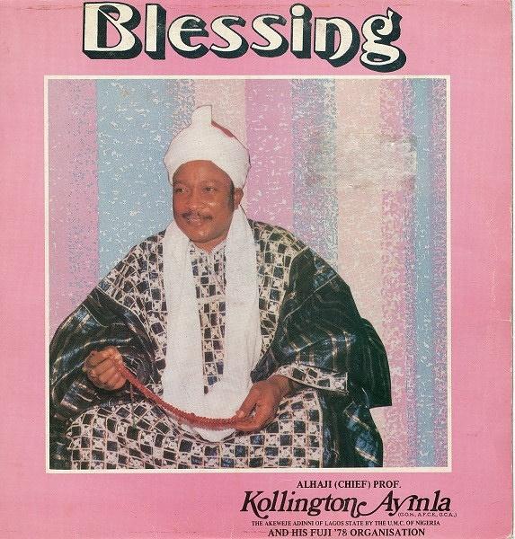 Blessing alhaji chief kollington ayinla his fuji 78 organization