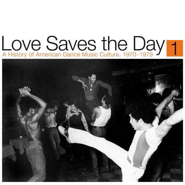 Love saves the day a history of af american dance music culture 1970 1979 new compilation vinyl