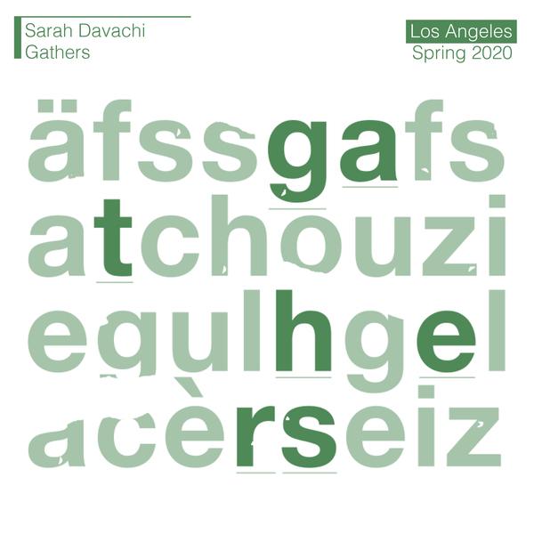 Sarah davchi gathers