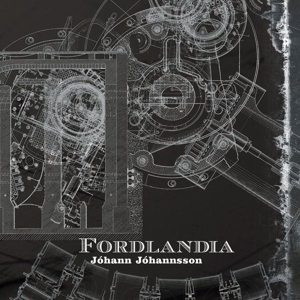 Johann johannsson fordlandia