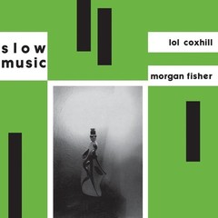 Morgan fisher   lol coxhill   slow music %28zorn058lp%29