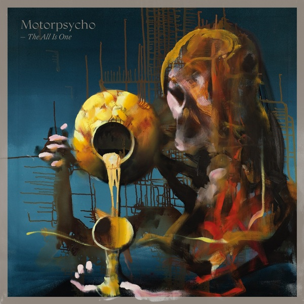 Motorpsycho the all is one