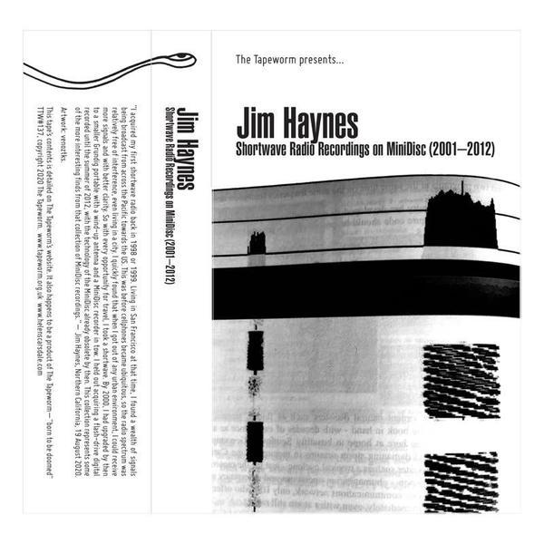 Jimhaynes shortwaveradiorecordingsonminidisc 2001 2012