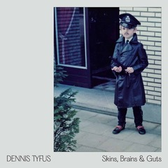 185806 dennis tyfus miles away skins brains guts oi in