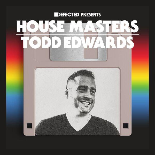 House masters todd edwards 4000x4000