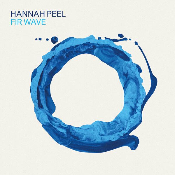 Hannah peel   fir wave