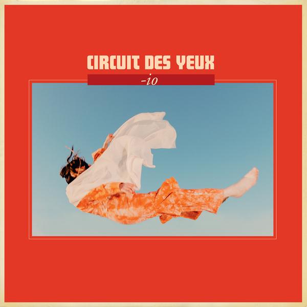 Album packshot   circuit des yeux io 10