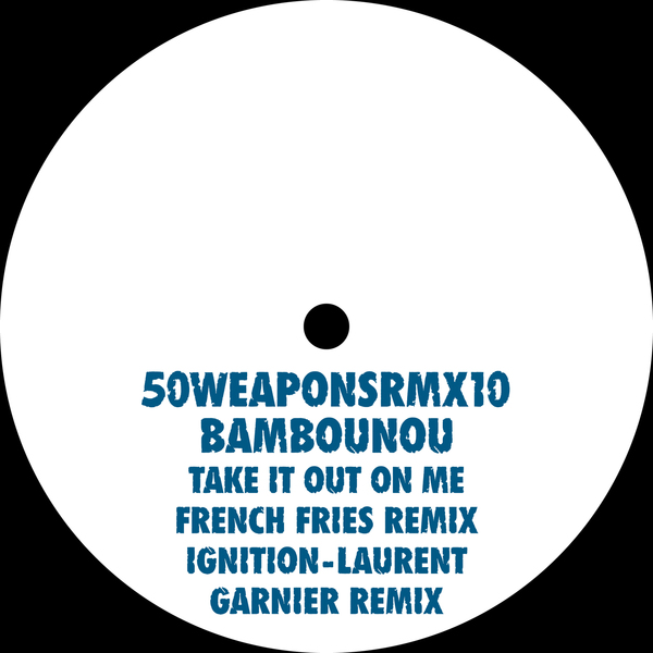 Bambounou Take It Out On Me French Fries Mix Ignition Laurent